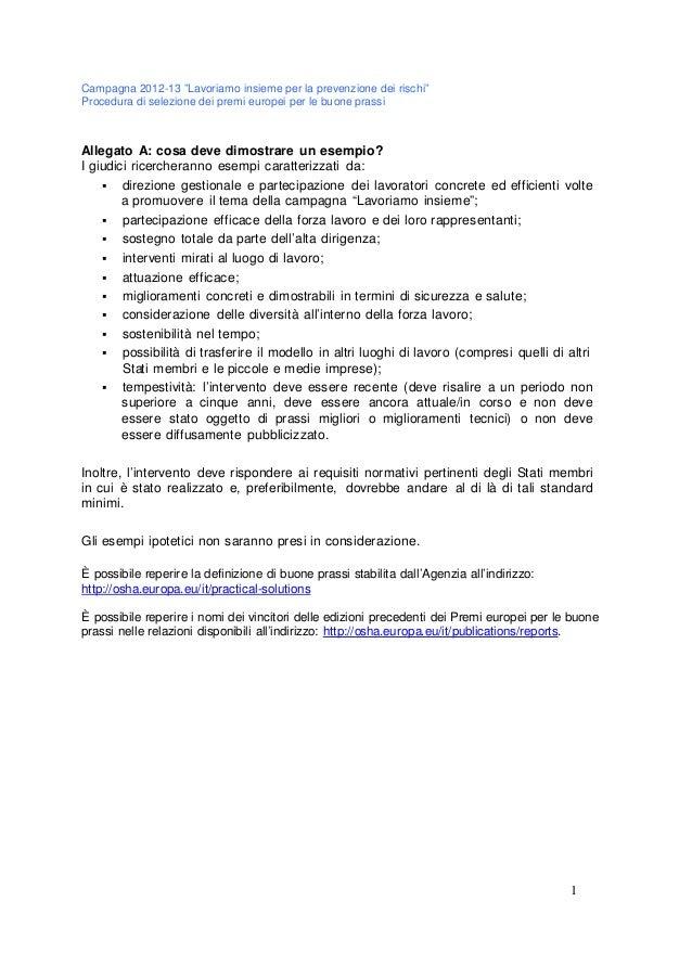 """Campagna 2012-13 """"Lavoriamo insieme per la prevenzione dei rischi"""" Procedura di selezione dei premi europei per le buone p..."""