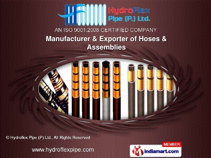 Manufacturer & Exporter of Hoses &           Assemblies