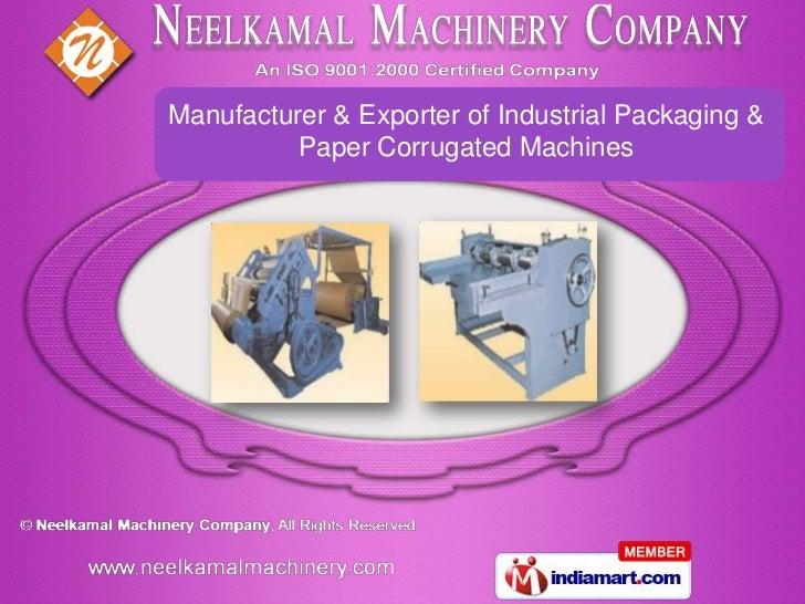 Neelkamal Machinery Company (A Unit Of SRG International Pvt. Ltd) Haryana India