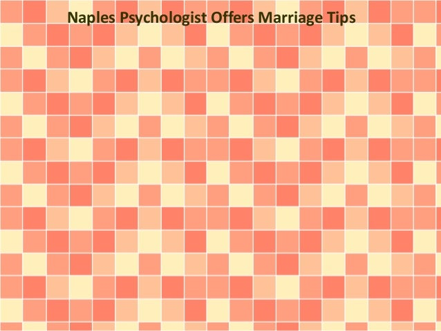 Naples Psychologist Offers Marriage Tips