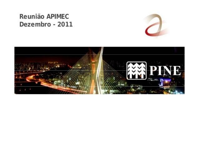 Reunião APIMEC  Dezembro - 2011
