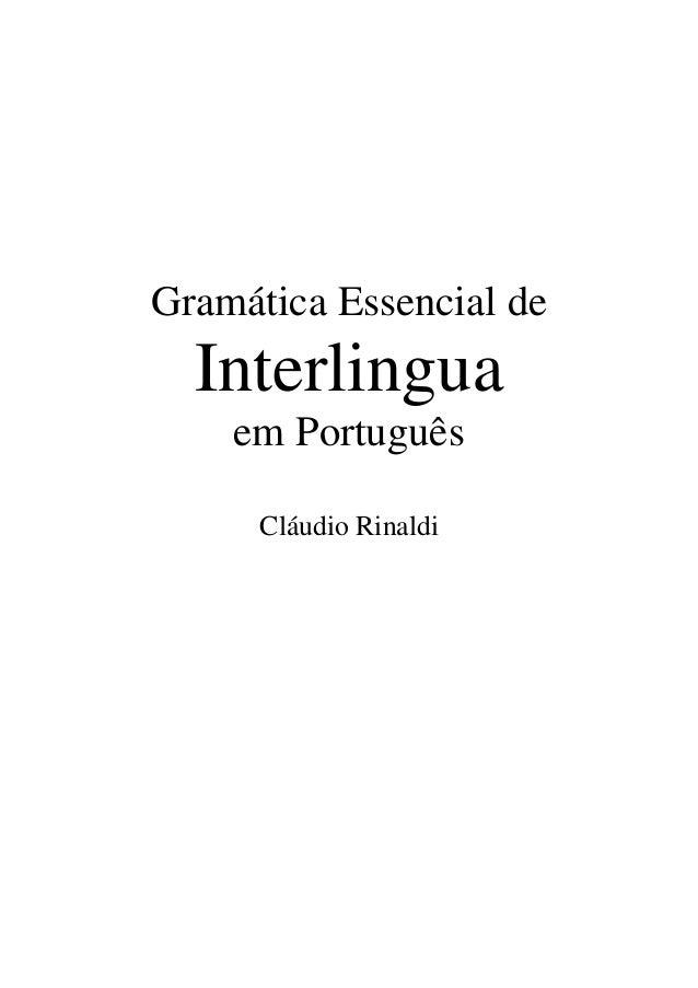 Gramática Essencial de Interlingua em Português Cláudio Rinaldi