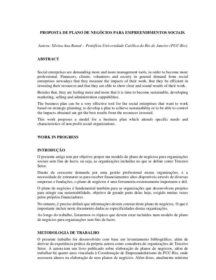 PROPOSTA DE PLANO DE NEGÓCIOS PARA EMPREENDIMENTOS SOCIAIS.Autora: Silvina Ana Ramal – Pontifícia Universidade Católica do...