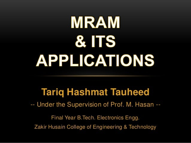 Tariq Hashmat Tauheed -- Under the Supervision of Prof. M. Hasan -Final Year B.Tech. Electronics Engg. Zakir Husain Colleg...