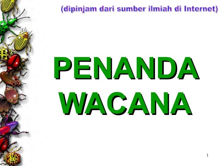 PENANDA WACANA (dipinjam dari sumber ilmiah di Internet)