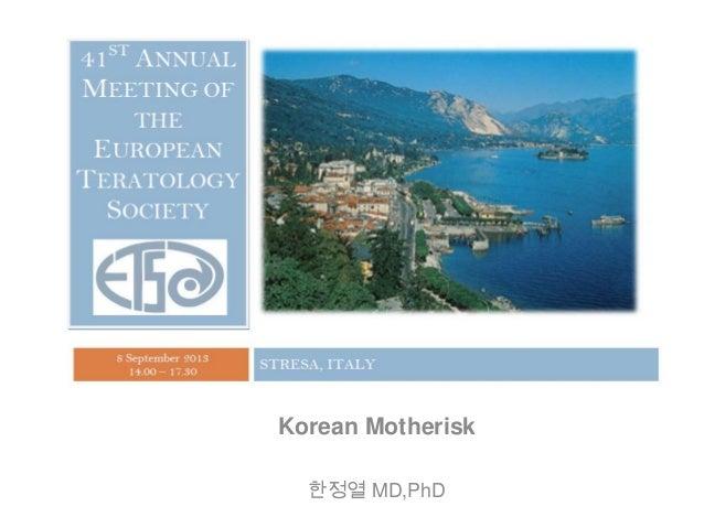 Korean Motherisk 한정열 MD,PhD