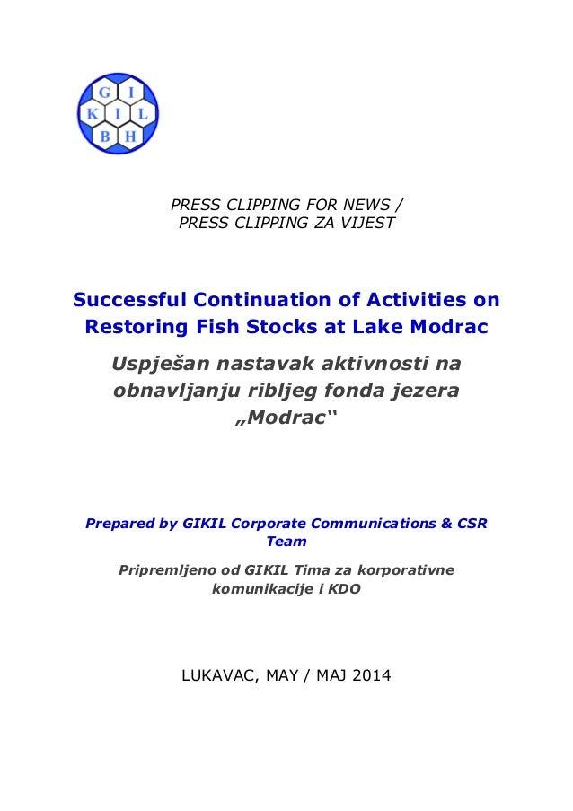 "42. Press Clipping - Uspješan nastavak aktivnosti na obnavljanju ribljeg fonda jezera ""Modrac""_Successful Continuation of Activities on Restoring Fish Stocks at Lake Modrac"