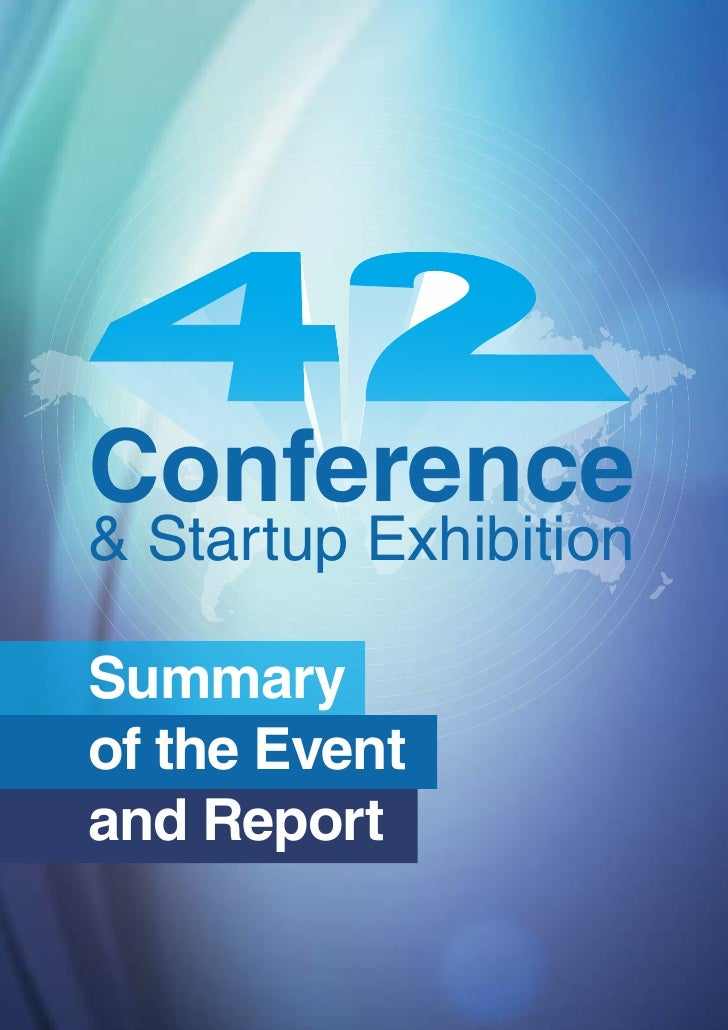 Conference& Startup ExhibitionSummaryof the Eventand Report