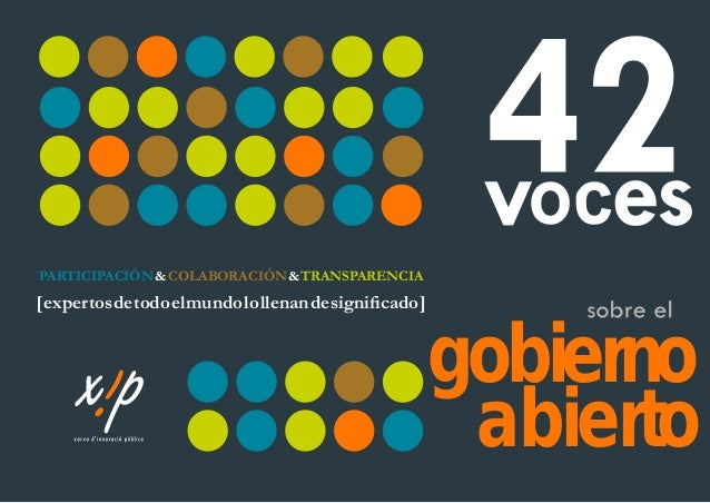 42 Voices About Open Government - Spanish version