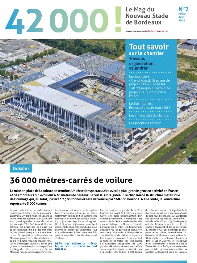 36 000 mètres-carrés de voilure La mise en place de la toiture se termine. Un chantier spectaculaire avec la plus grande g...