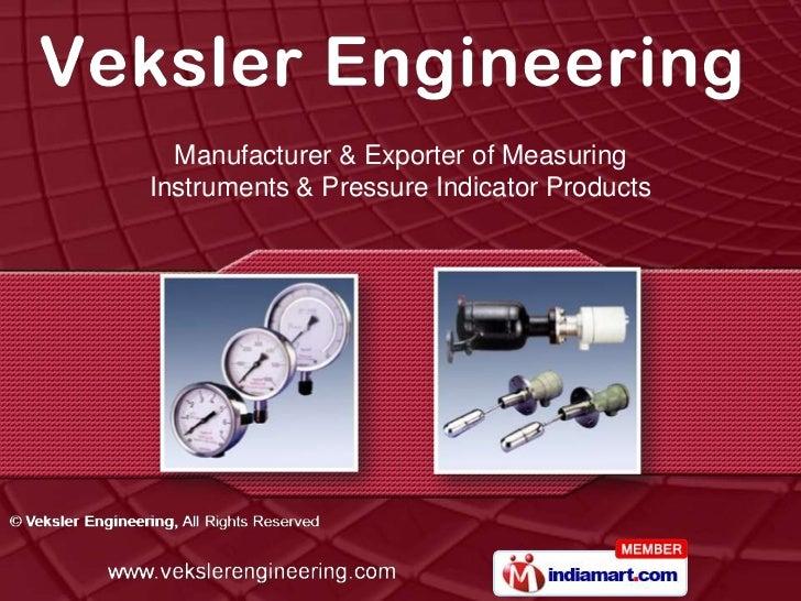 Manufacturer & Exporter of MeasuringInstruments & Pressure Indicator Products