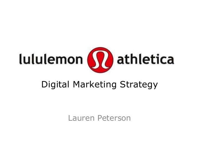 Digital Marketing Strategy     Lauren Peterson