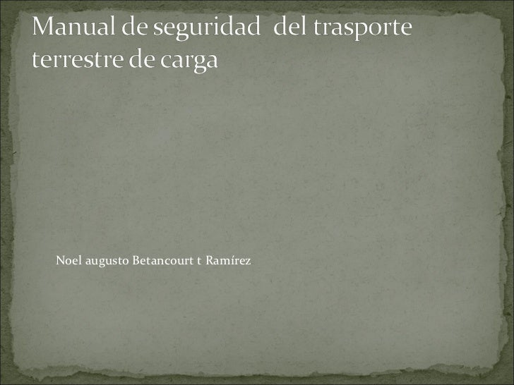 Noel augusto Betancourt t Ramírez