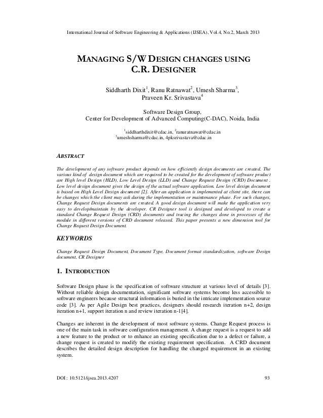 International Journal of Software Engineering & Applications (IJSEA), Vol.4, No.2, March 2013         MANAGING S/W DESIGN ...