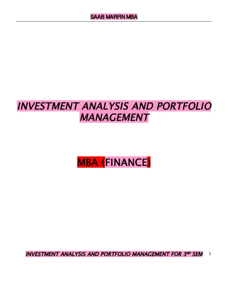 SAAB MARFIN MBAINVESTMENT ANALYSIS AND PORTFOLIO          MANAGEMENT                 MBA (FINANCE) INVESTMENT ANALYSIS AND...