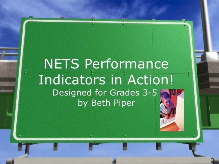 NETS Performance Indicators in Action! Designed for Grades 3-5  by Beth Piper