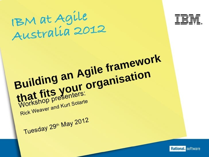 Building an Agile framework that fits your organisation