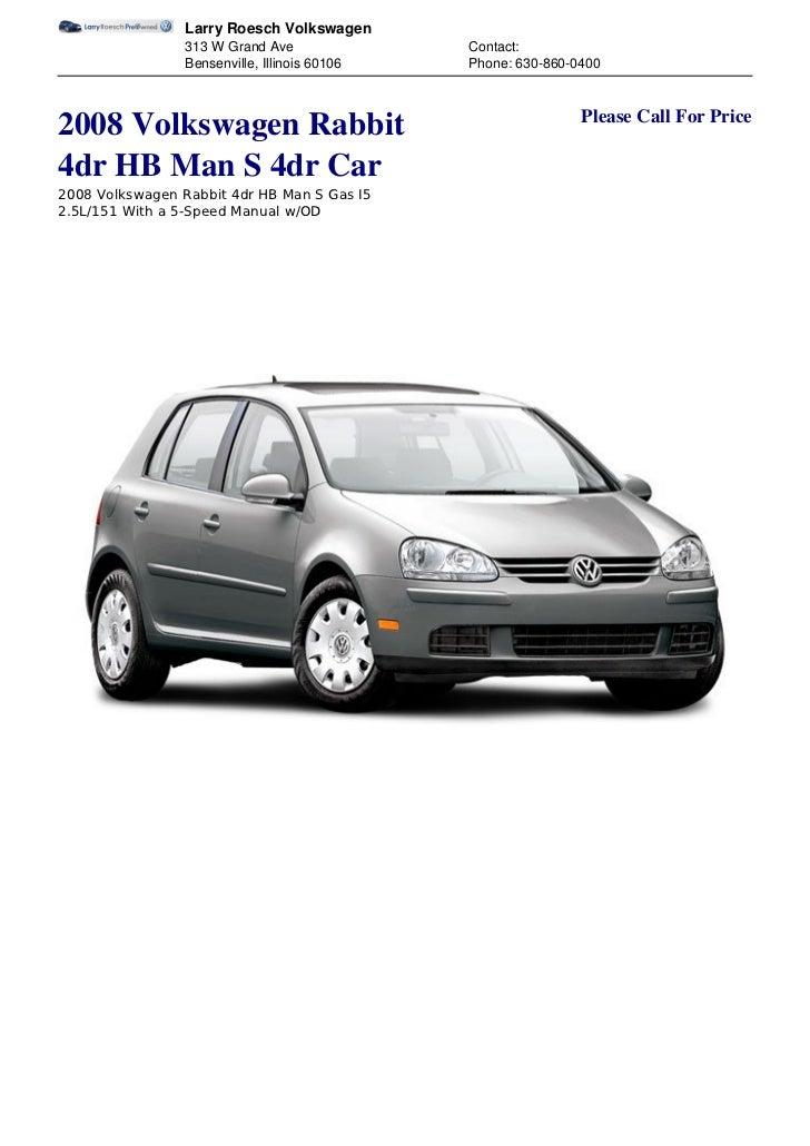 2008 Volkswagen Rabbit - Larry Roesch Volkswagen - Bensenville, Illinois