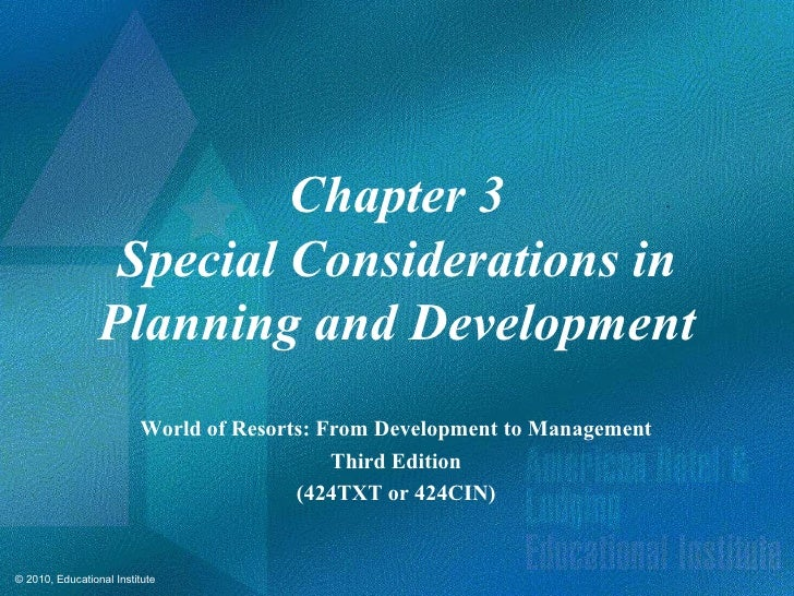 Chapter 3                  Special Considerations in                 Planning and Development                         Worl...