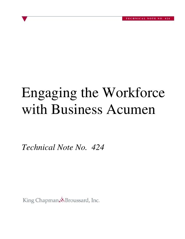 TECHNICAL NOTE NO. 424     Engaging the Workforce with Business Acumen  Technical Note No. 424