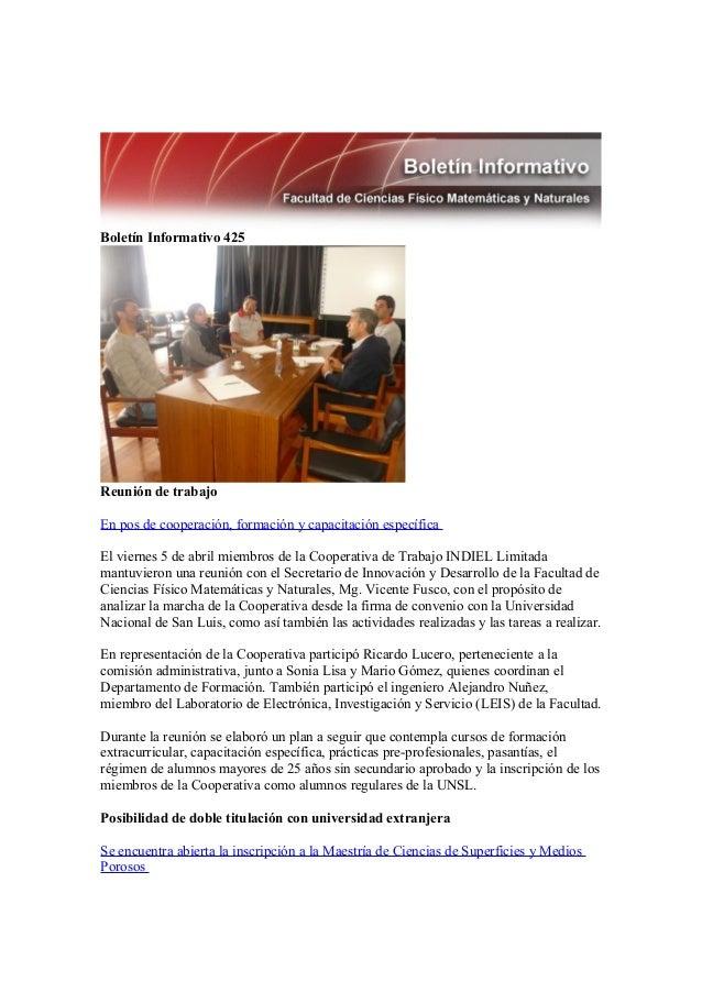 Boletín Informativo 425Reunión de trabajoEn pos de cooperación, formación y capacitación específicaEl viernes 5 de abril m...