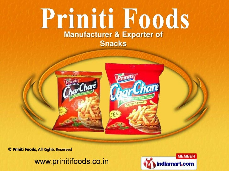 Manufacturer & Exporter of         Snacks