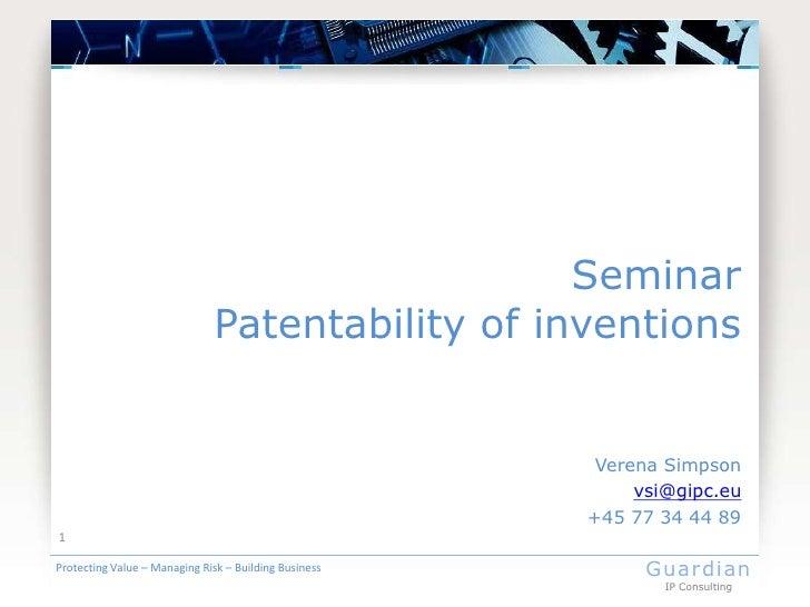 Seminar                               Patentability of inventions                                                        V...