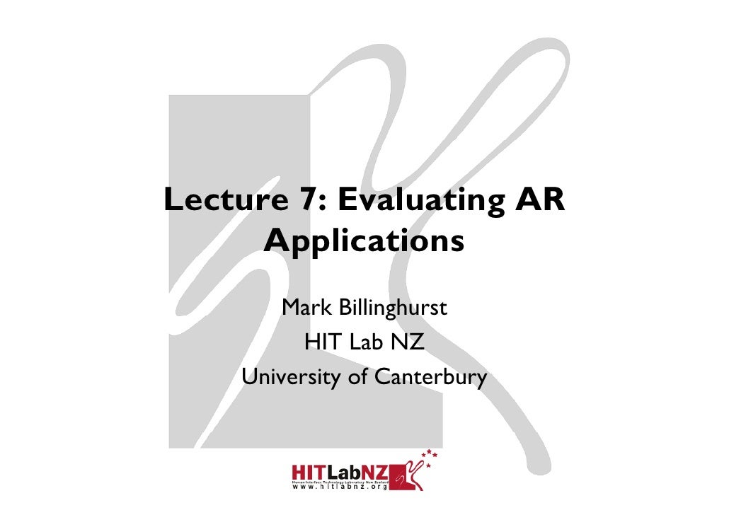COSC 426 Lect. 7: Evaluating AR Applications