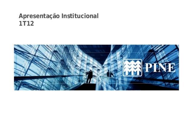 Apresentação Institucional  1T12