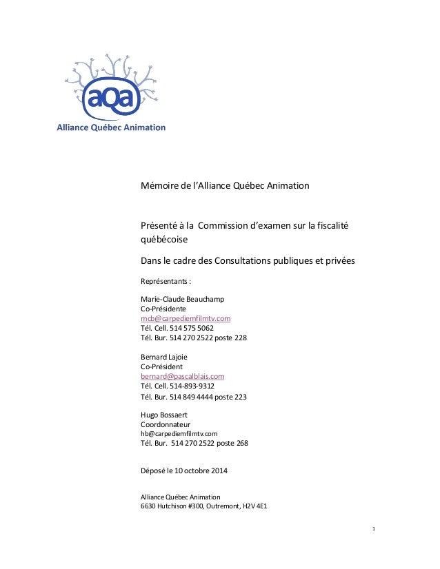 Mémoire de l'Alliance Québec Animation Présenté à la Commission d'examen sur la fiscalité québécoise Dans le cadre des Con...
