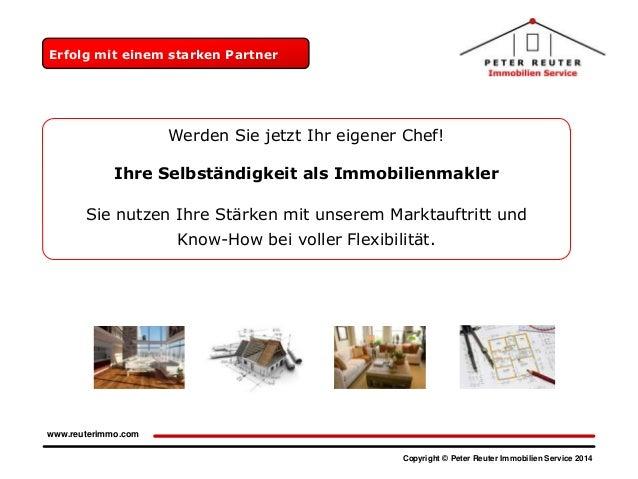 Erfolg mit einem starken Partner  Werden Sie jetzt Ihr eigener Chef!  Ihre Selbständigkeit als Immobilienmakler Sie nutzen...