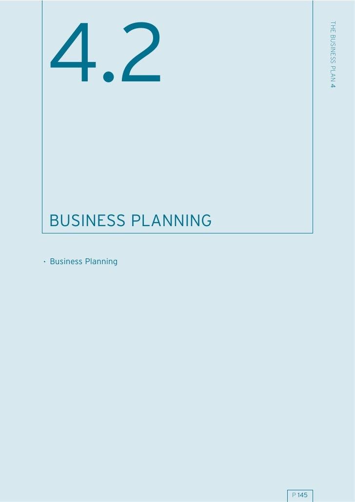 THE BUSINESS PLAN 4 4.2  BUSINESS PLANNING  . Business Planning                           P 145