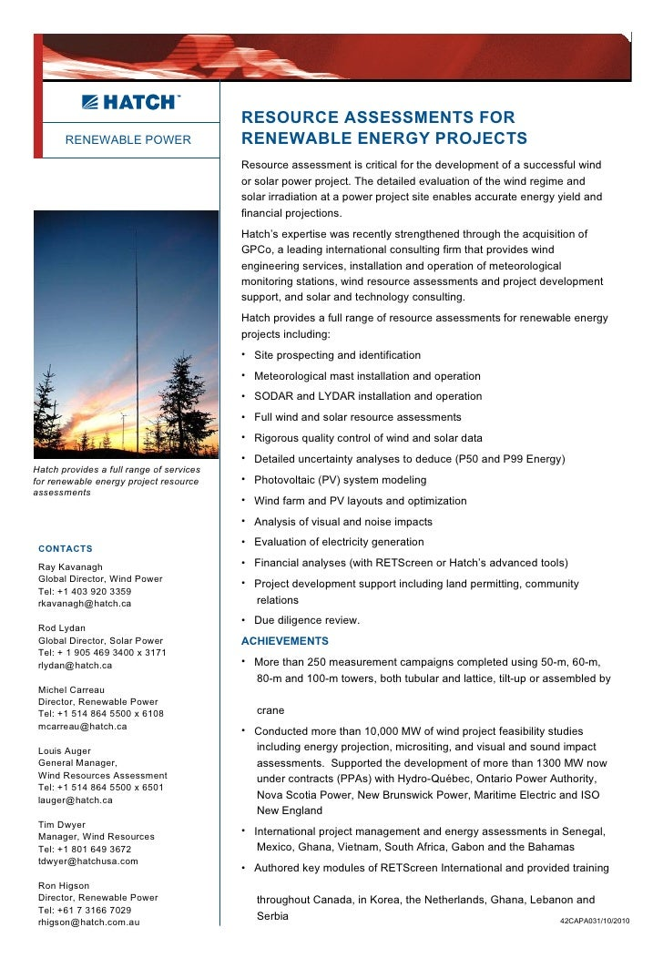 RENEWABLE POWER 42CAPA031/10/2010 RESOURCE ASSESSMENTS FOR  RENEWABLE ENERGY PROJECTS <ul><li>Resource assessment is criti...