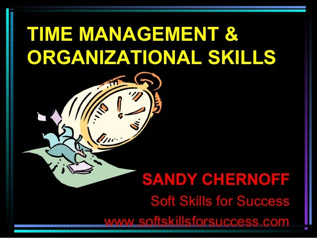 Time management and organizational skills for students 2014