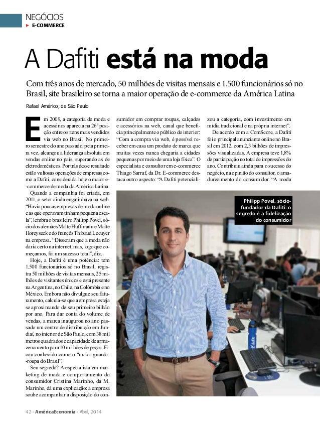 NEGÓCIOS E-commerce 42 AméricaEconomia Abril, 2014 Com três anos de mercado, 50 milhões de visitas mensais e 1.500 funcion...