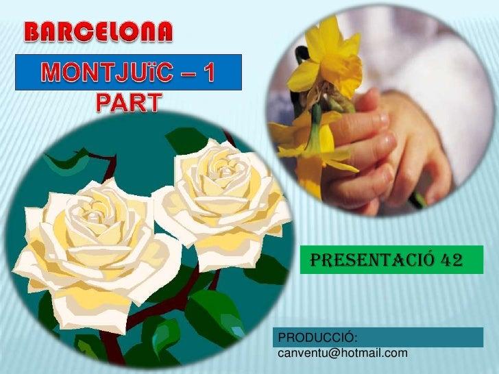 MONTJUIC - 1 BARCELONA 42 PRESENTACIÓN