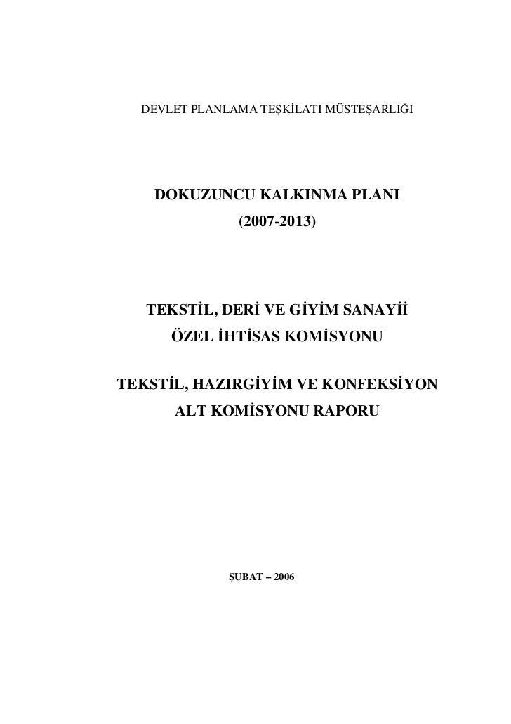 DEVLET PLANLAMA TEŞK LATI MÜSTEŞARLIĞI    DOKUZUNCU KALKINMA PLANI               (2007-2013)   TEKST L, DER VE G Y M SANAY...