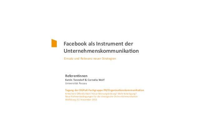 Facebook  als  Instrument  der   Unternehmenskommunika5on   Einsatz  und  Relevanz  neuer  Strategien  ...