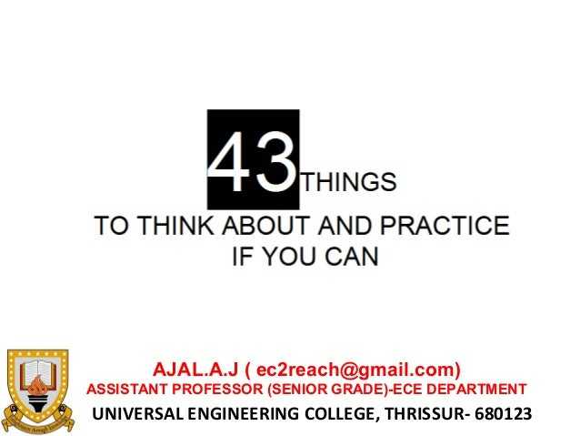 43  THINGS TO THINK ABOUT AND PRACTICE IF YOU CAN