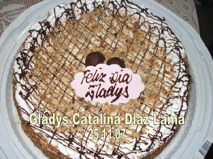 Gladys Catalina Diaz Lama 25/11/07