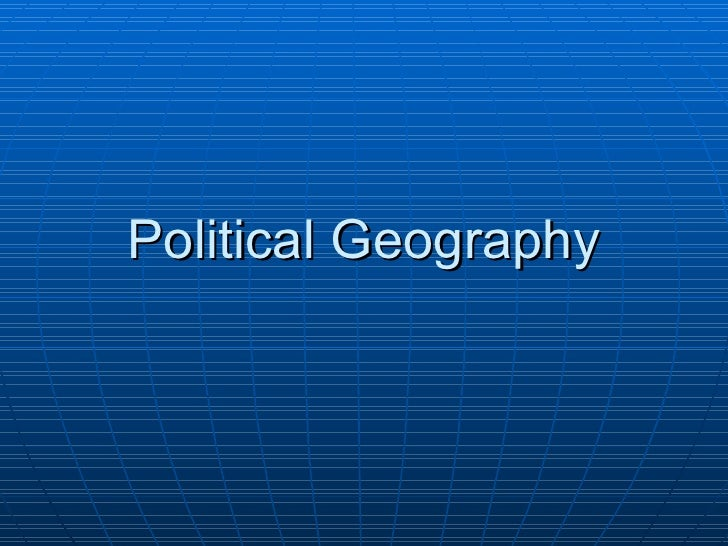 4.3 - Political Geography