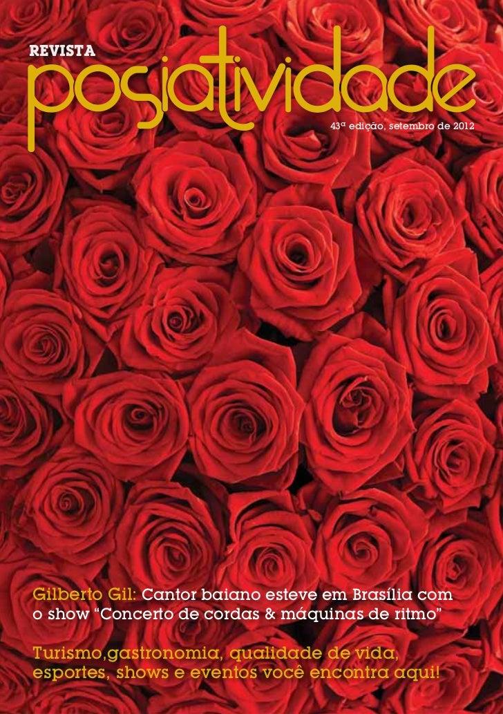 REVISTA                                   43ª edição, setembro de 2012Gilberto Gil: Cantor baiano esteve em Brasília como ...