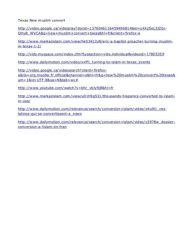 Texas New muslim convert http://video.google.ca/videoplay?docid=1376046116459496814&ei=u4XzSeL3JZGi- QHu8_WVCA&q=new+musli...