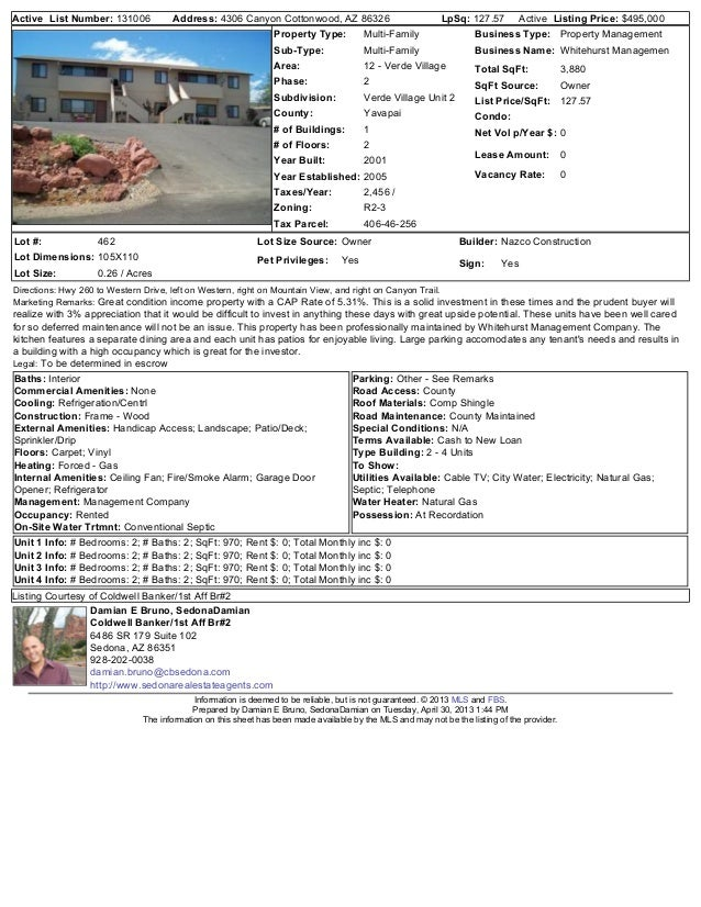 Active List Number: 131006 Address: 4306 Canyon Cottonwood, AZ 86326 LpSq: 127.57 Active Listing Price: $495,000Property T...