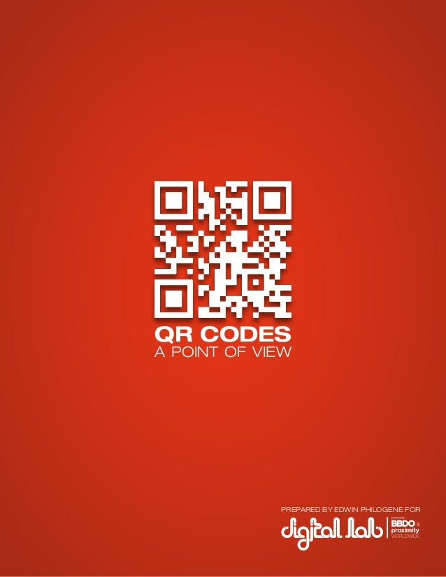 QR CODES A POINT OF VIEW PREPARED BY EDWIN PHILOGENE FOR