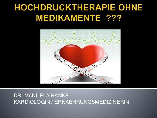 DR. MANUELA HANKE  KARDIOLOGIN / ERNAEHRUNGSMEDIZINERIN