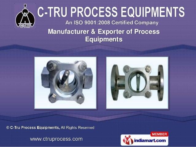 C-Tru Process Equipments Maharashtra India