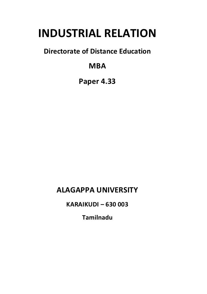 INDUSTRIAL RELATIONDirectorate of Distance Education             MBA          Paper 4.33   ALAGAPPA UNIVERSITY      KARAIK...