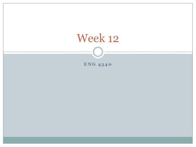 Week 12 ENG 4340