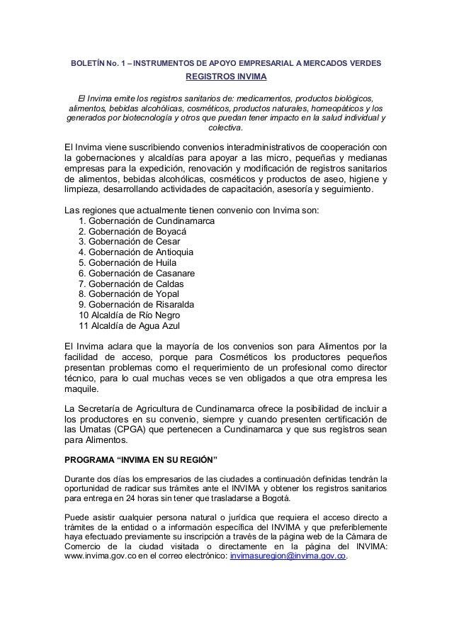 BOLETÍN No. 1 – INSTRUMENTOS DE APOYO EMPRESARIAL A MERCADOS VERDES  REGISTROS INVIMA El Invima emite los registros sanita...